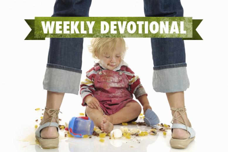 A messy toddler under the Weekly Devotional banner