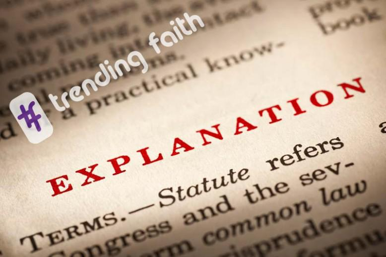 "A text reading ""explanation"" under the Trending Faith Logo"